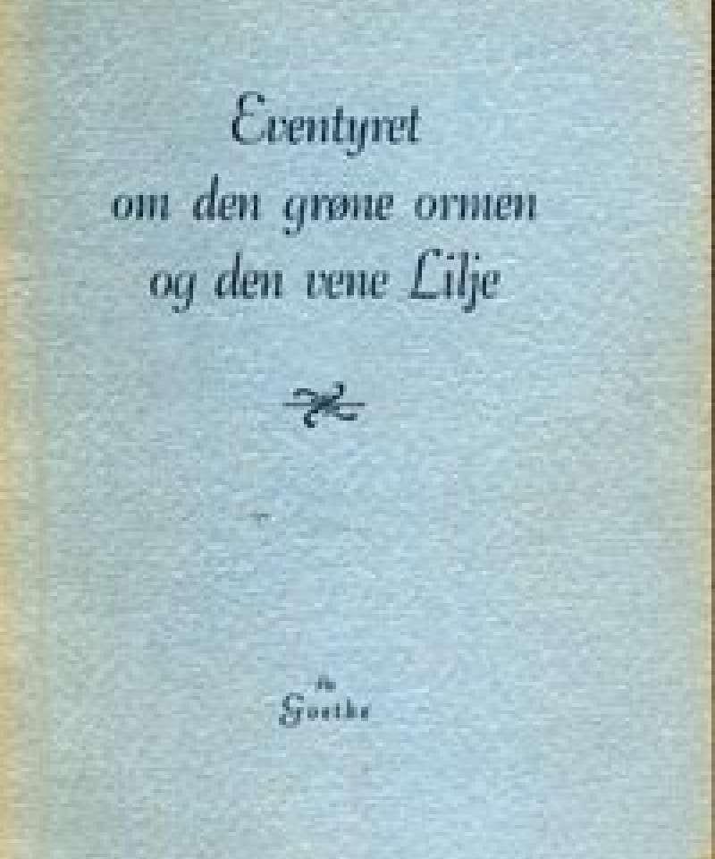 Eventyret om den grøne ormen og den vene lilje