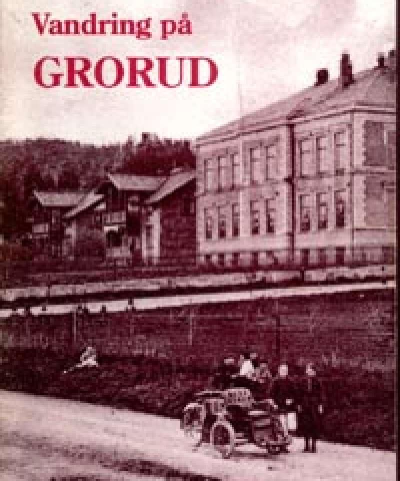 Lokalhistorisk vandring på Grorud
