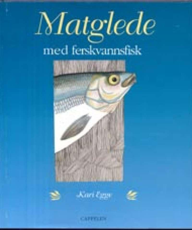 Matglede med ferskvannsfisk