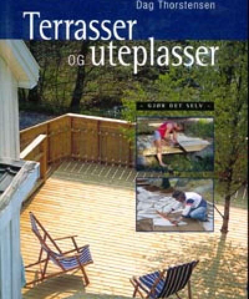 Terrasser og uteplasser
