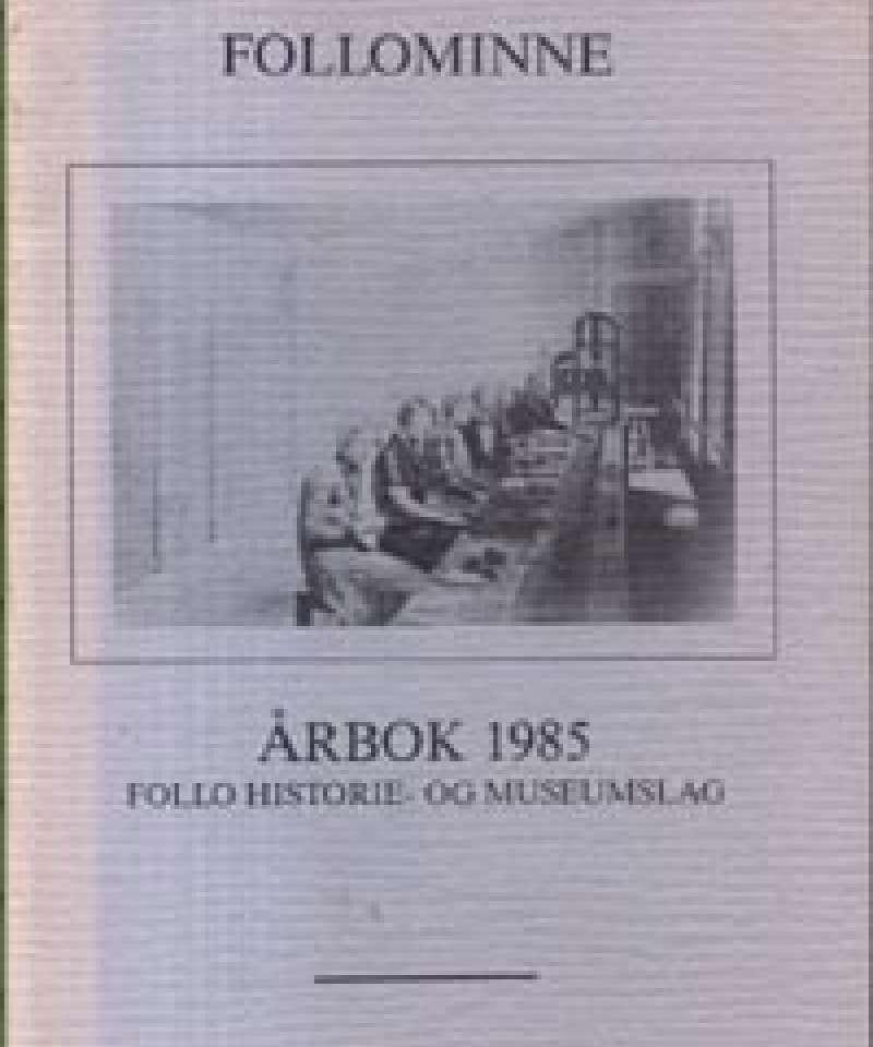 Follominne - Årbok 1985