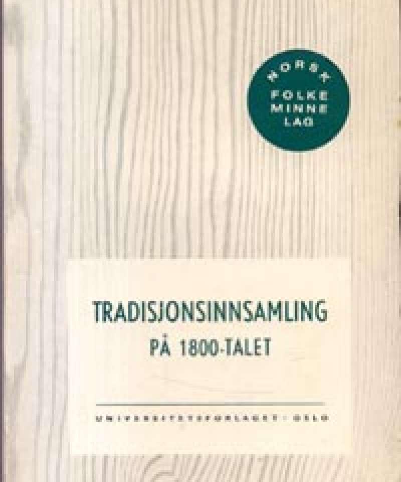 Tradisjonsinnsamling på 1800-talet