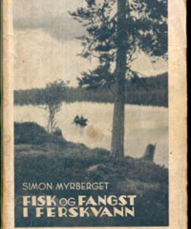 Fisk og fangst i ferskvann