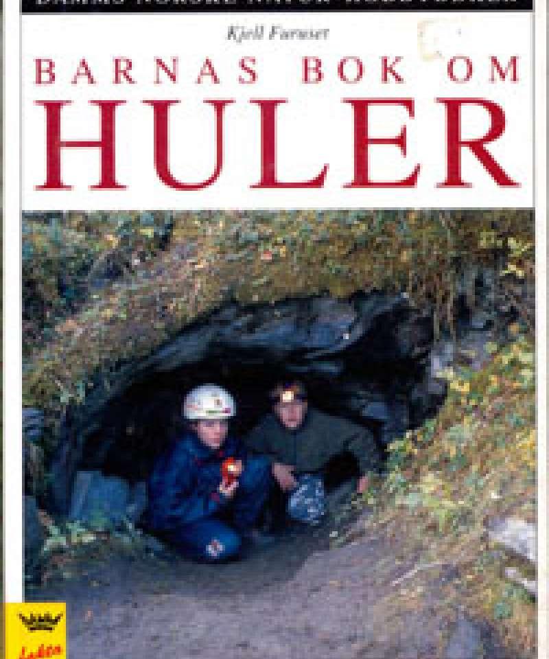 Barnas bok om huler