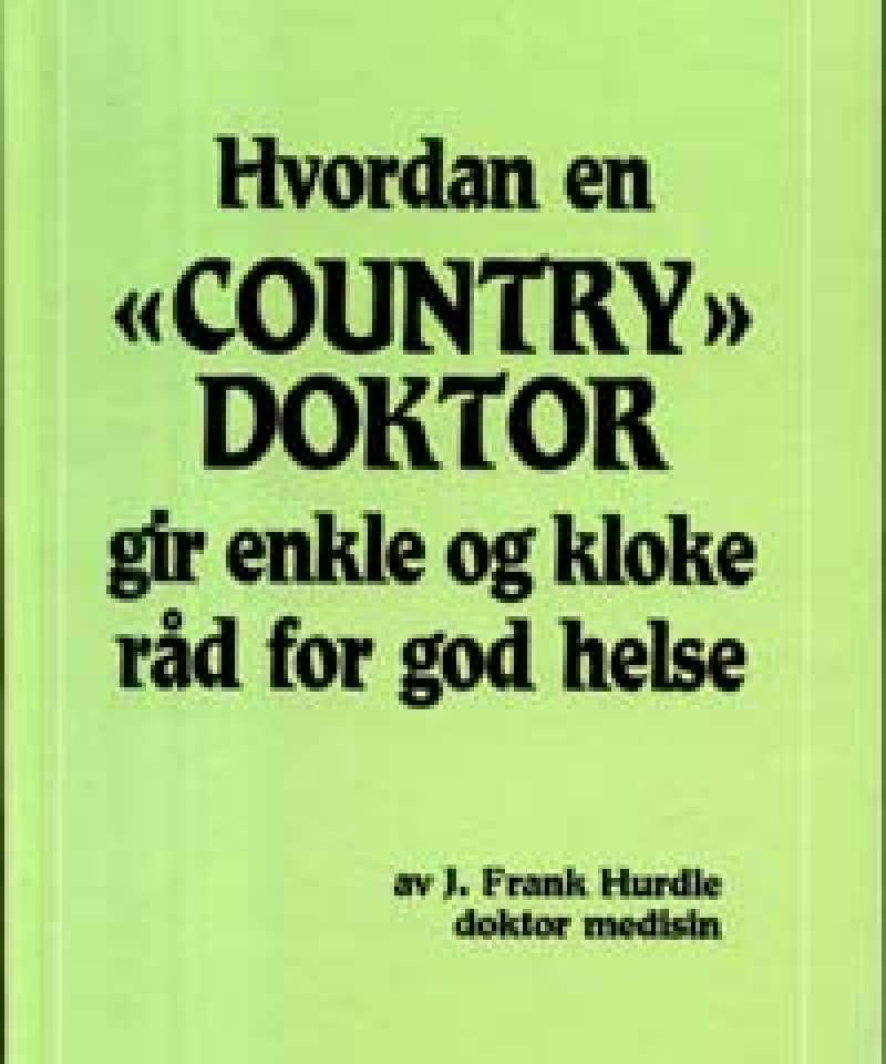 Hvordan en 'Country Doktor' gir enkle og kloke råd for god helse
