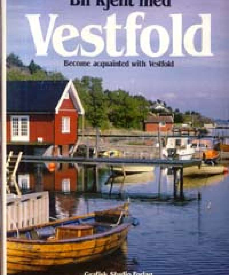 Bli kjent med Vestfold