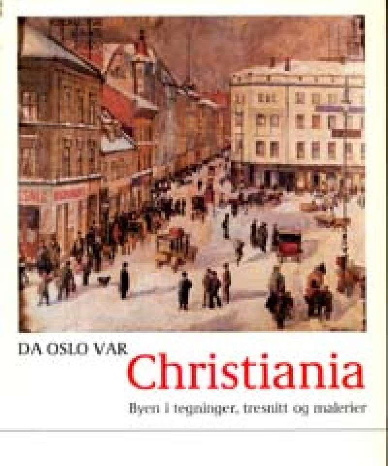 Da Oslo var Christiania