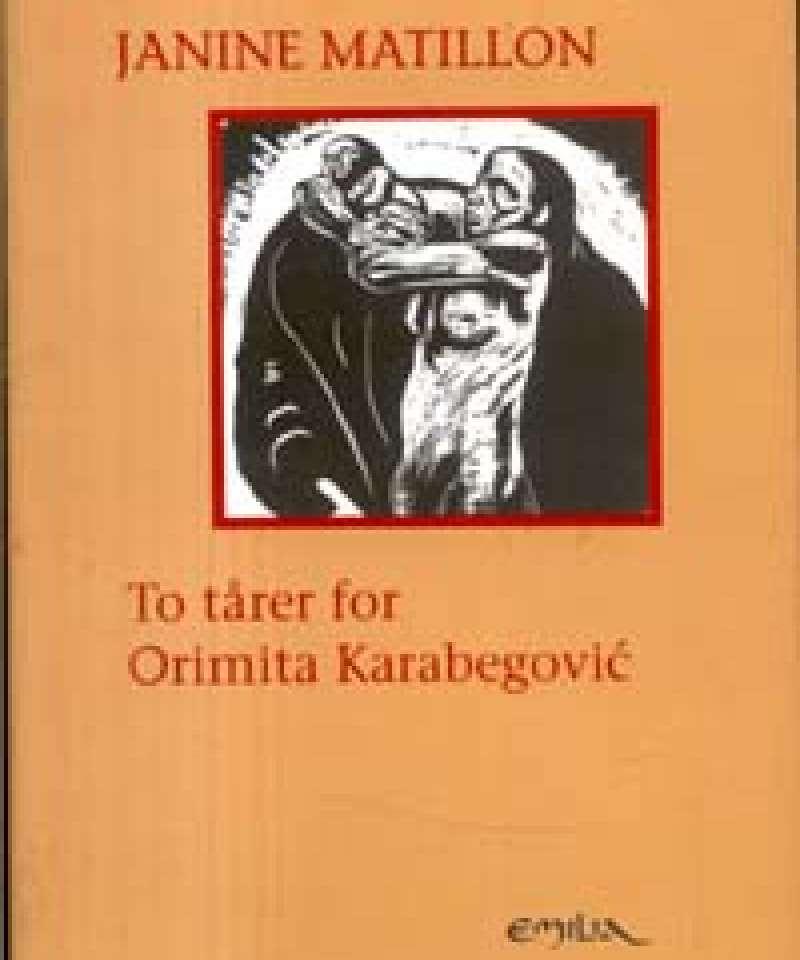 To tårer for Orimita Karabegovic