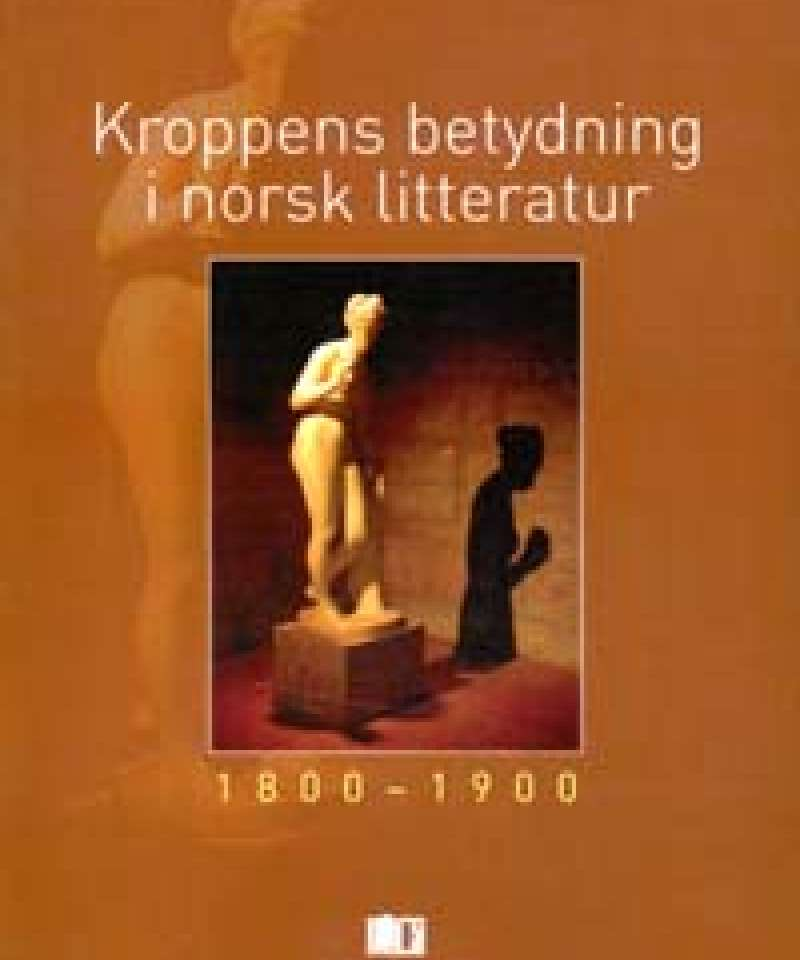 Kroppens betydning i norsk litteratur