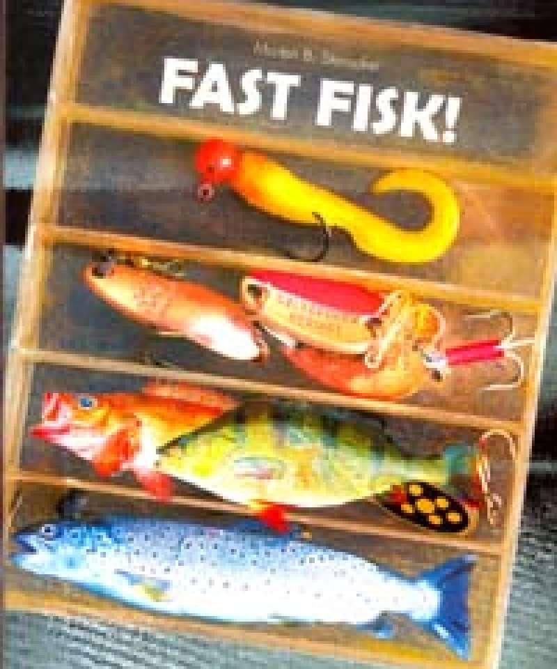 Fast fisk!