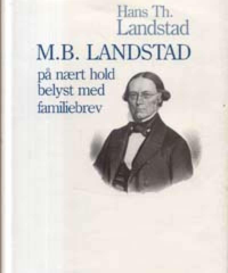 M.B. Landstad på nært hold belyst med familiebrev