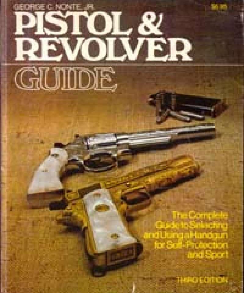 Pisol & Revolver Guide