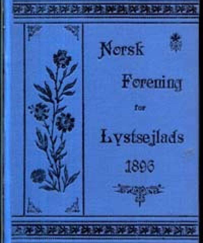 Årbog for Norsk Forening for Lystsejlads 1896