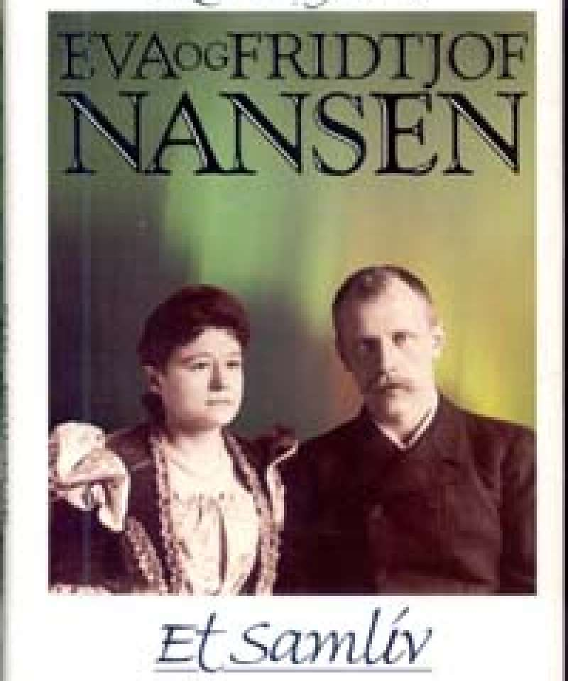 Eva og Fridtjof Nansen