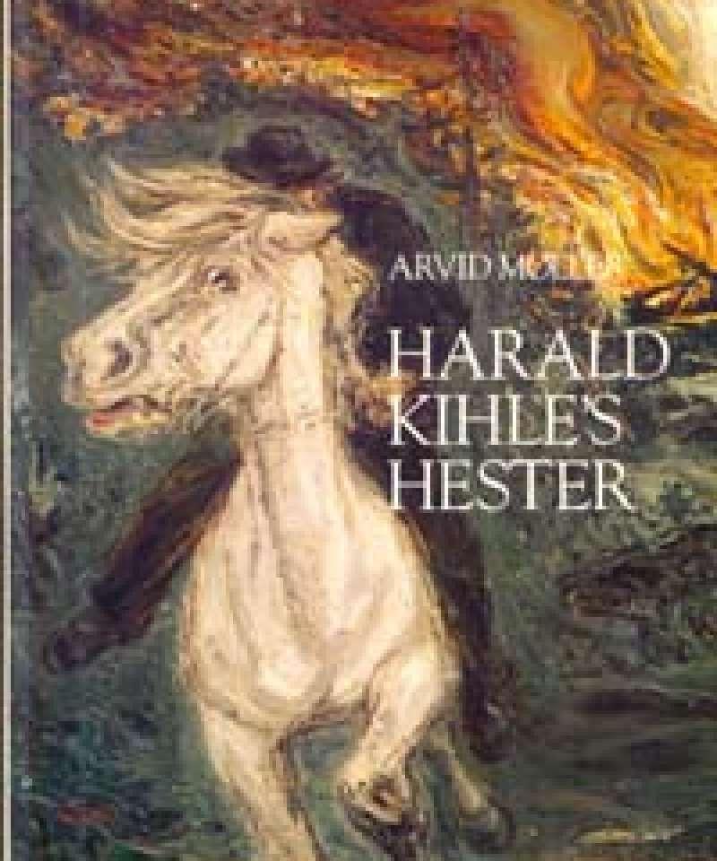 Harald Kihle's hester