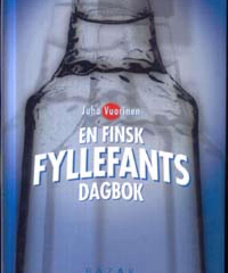 En Finsk fyllefants dagbok