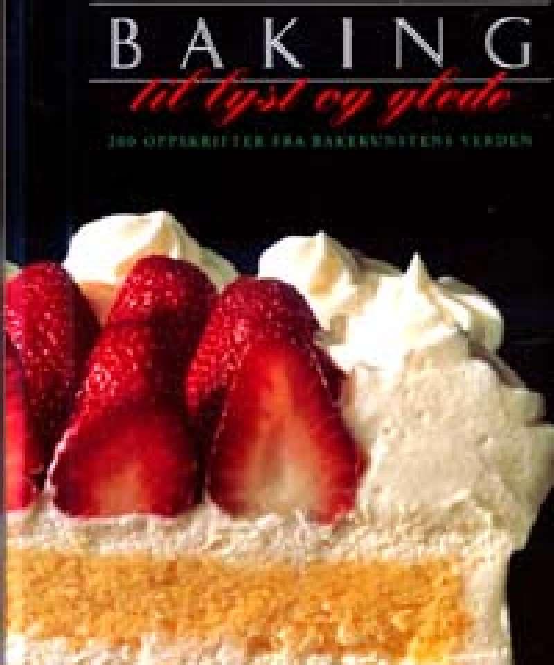 Baking til lyst og glede