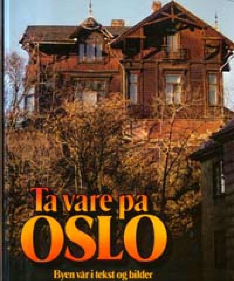 Ta vare på Oslo