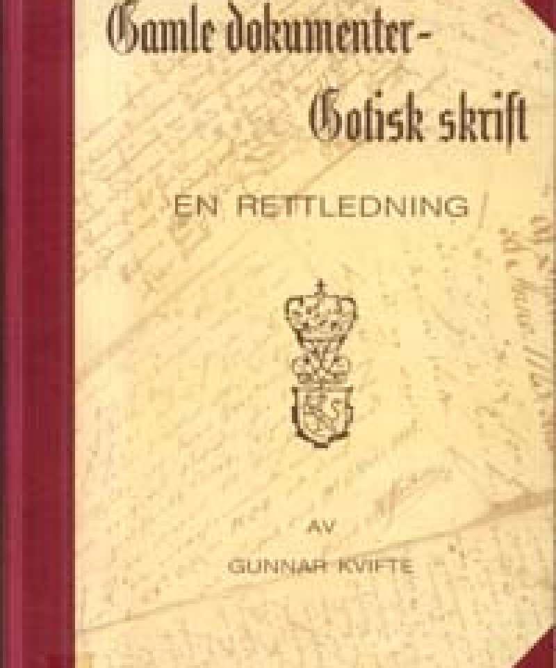 Gamle dokumenter - Gotisk skrift