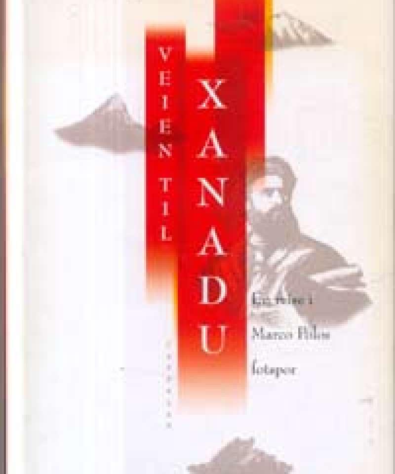 Veien til Xanadu