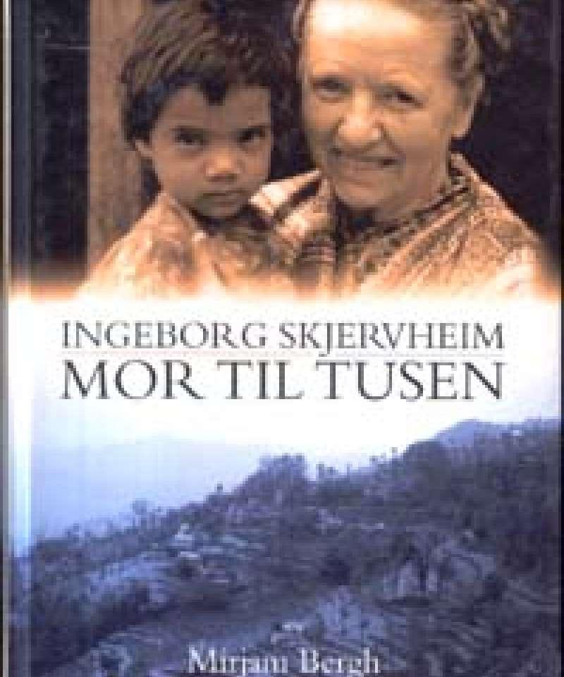 Ingeborg Skjervheim - Mor til tusen