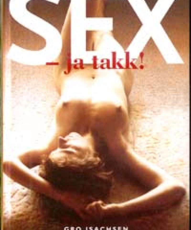 Sex - ja takk!