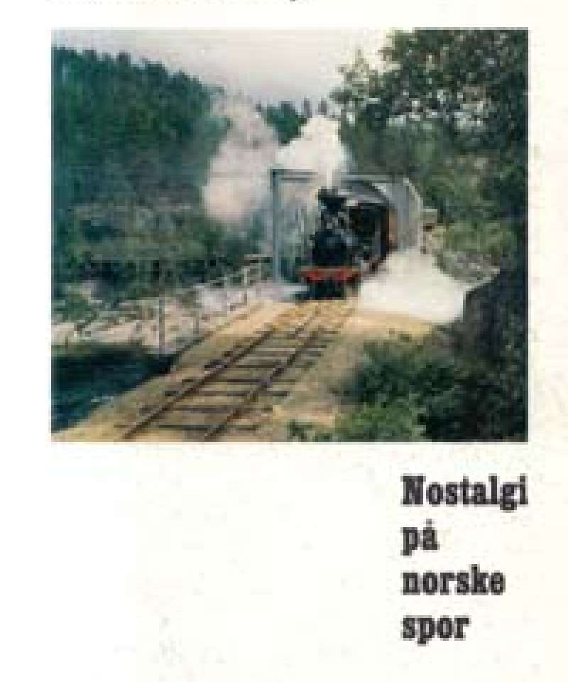 Nostalgi på norske spor