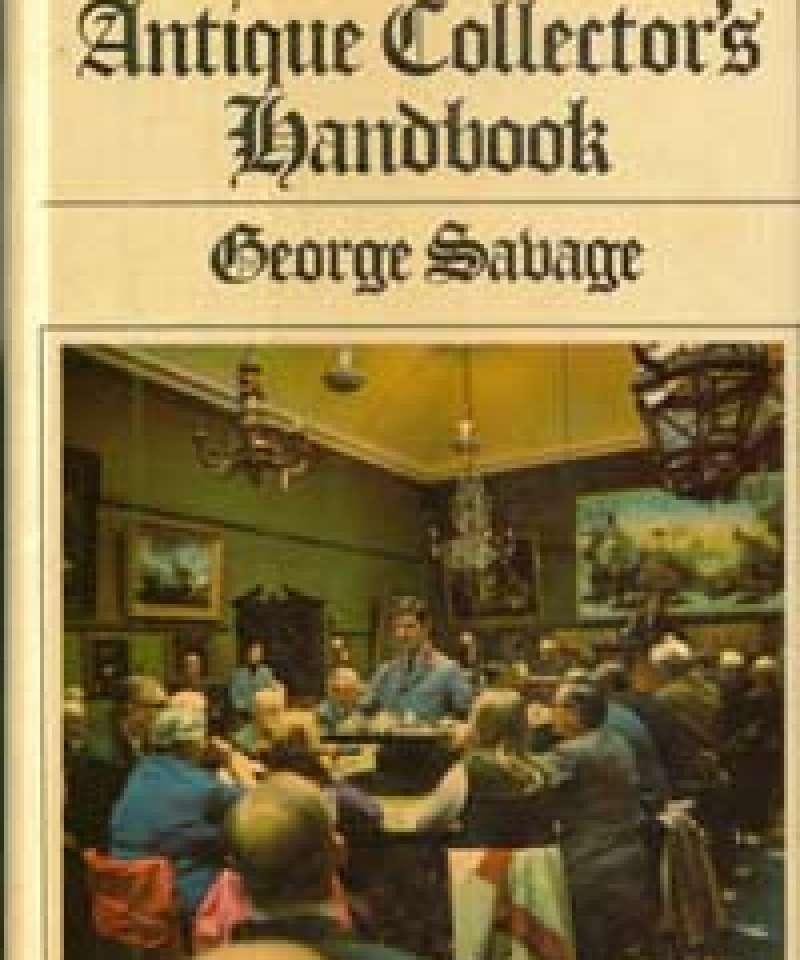 The Antique Collector's Handbook