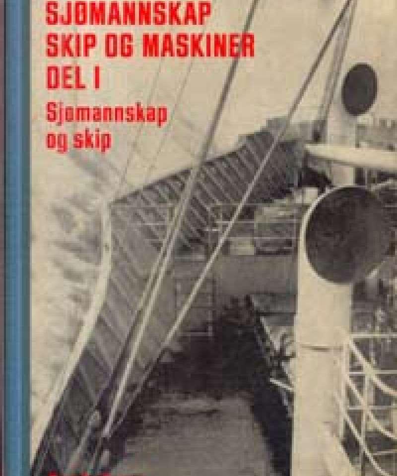 Sjømannskap, skip og maskiner