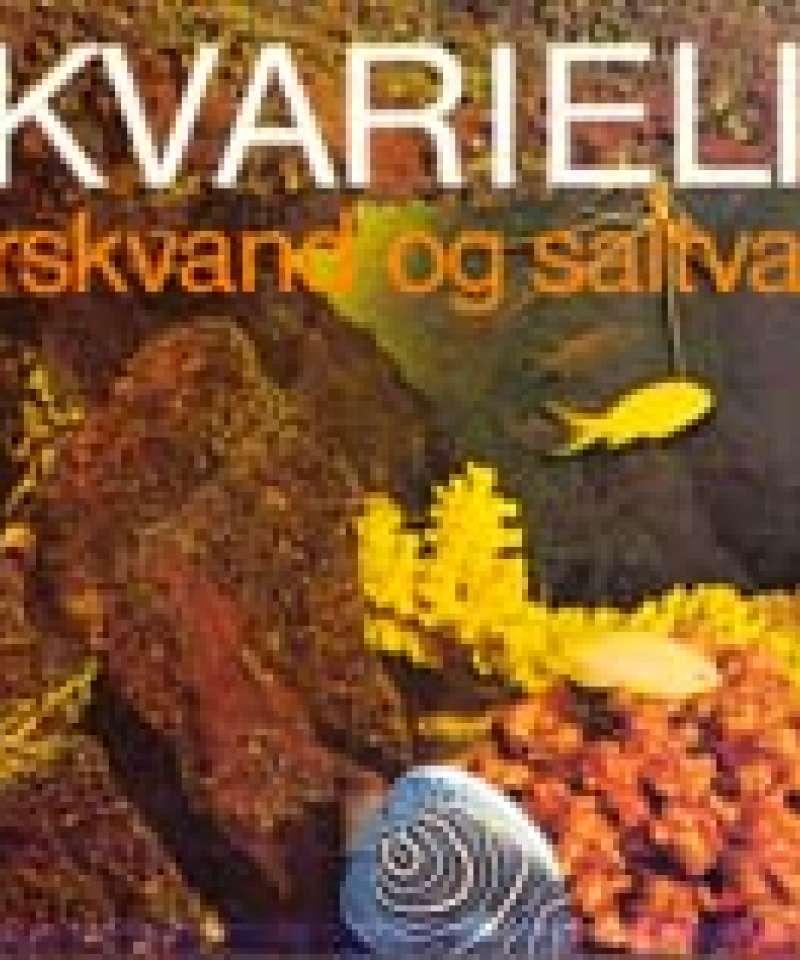 Akvarieliv i ferskvand og saltvand