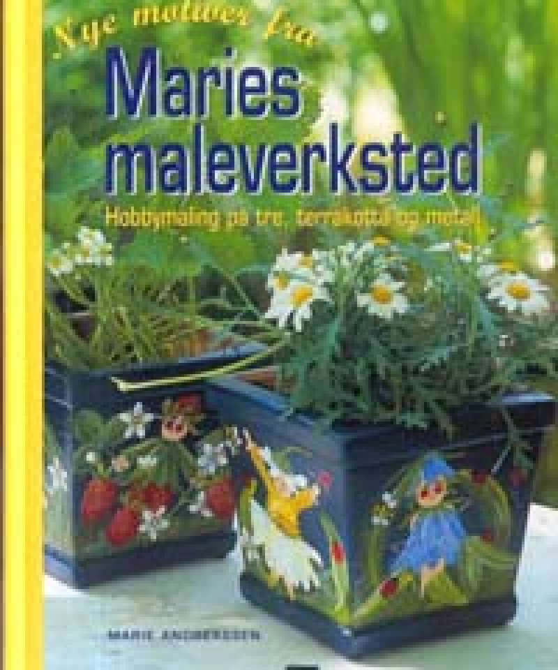 Nye motiver til Maries maleverksted