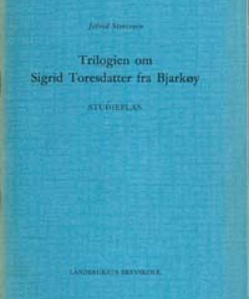 Triologien om Sigrid Toresdatter fra Bjarkøy