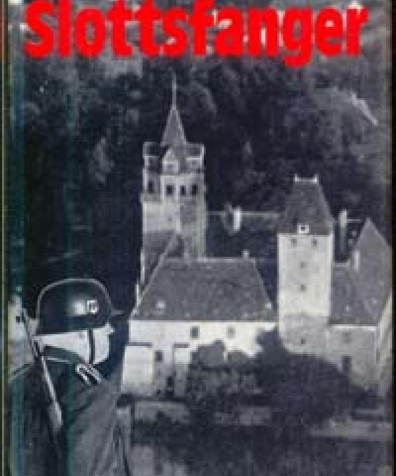 Slottsfanger - Deportasjonen av studentene 1943 - glimt fra plevragjengens opplevelser