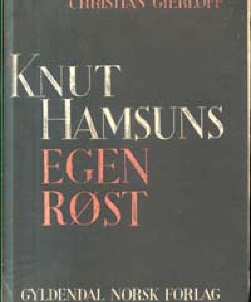 Knut Hamsuns egen røst