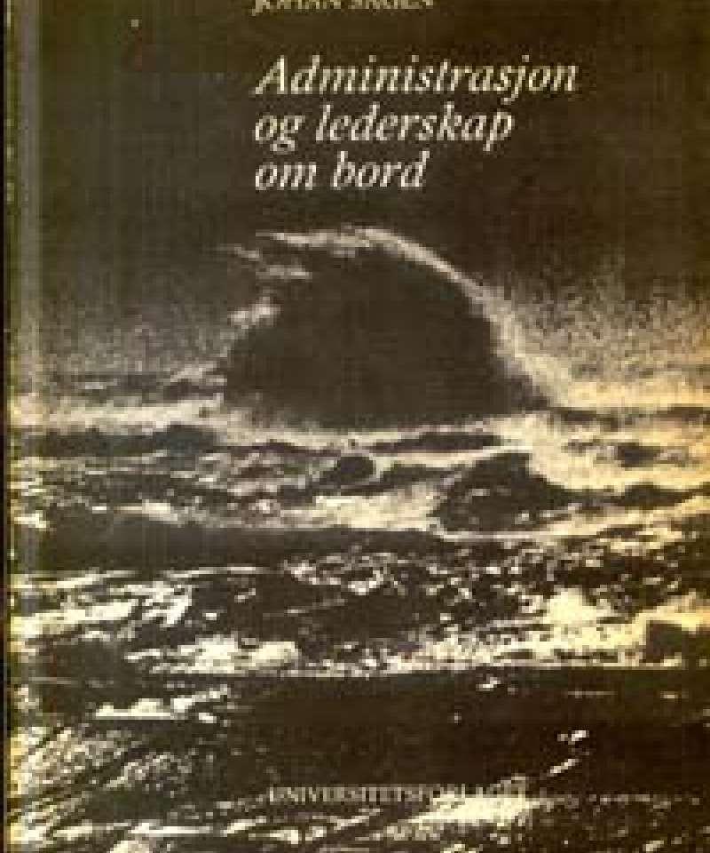 Administrasjon og lederskap om bord