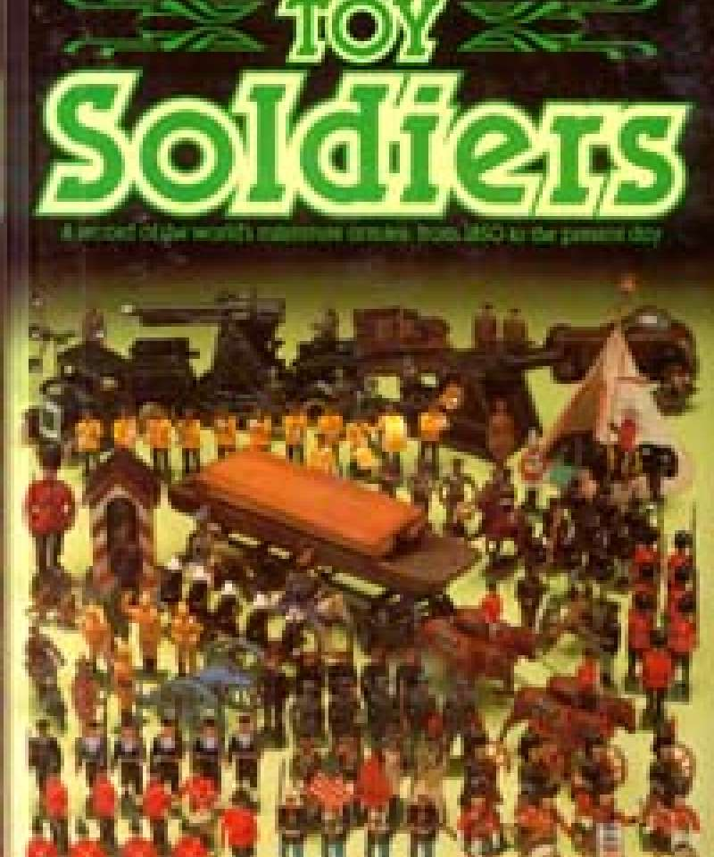 The Collector's all-colour guide to Toy Soldiers