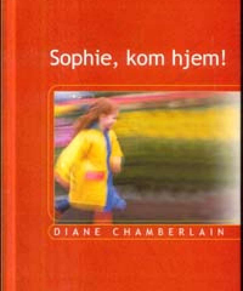 Sophie, kom hjem!