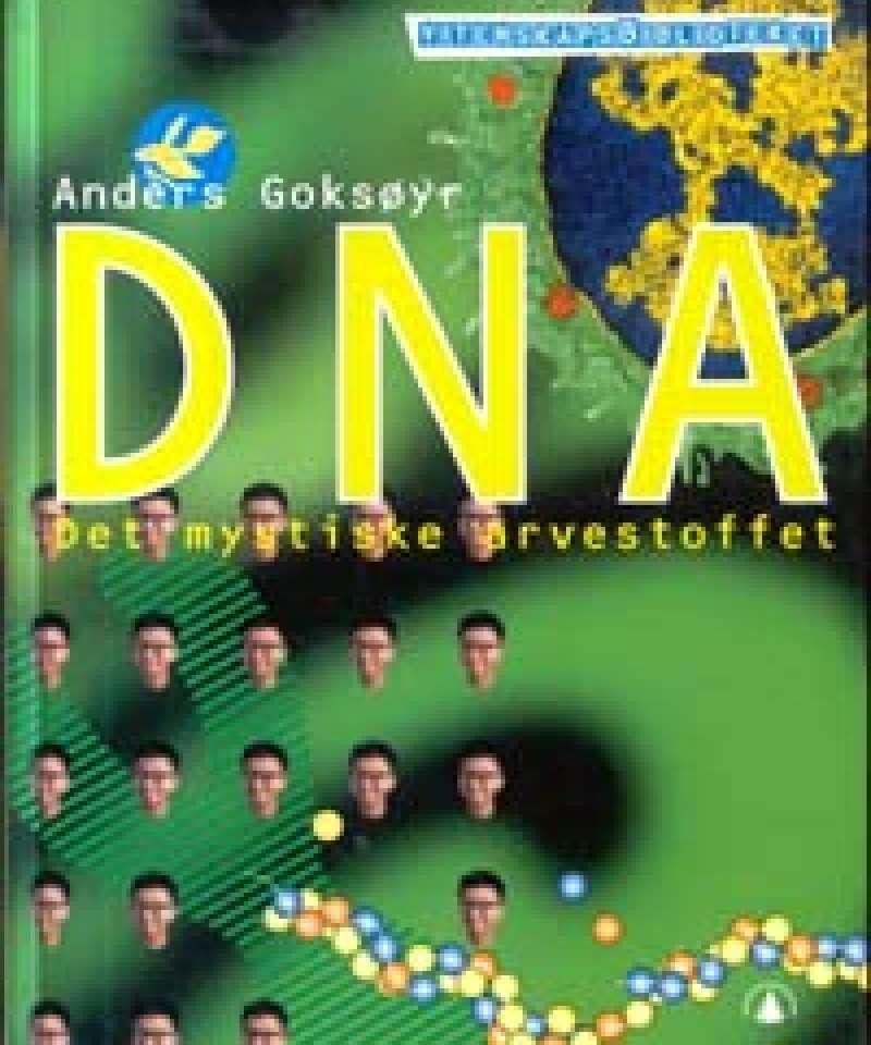 DNA - Det mystiske arvestoffet