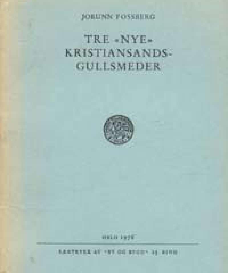 Tre 'Nye' Kristiansandsgullsmeder