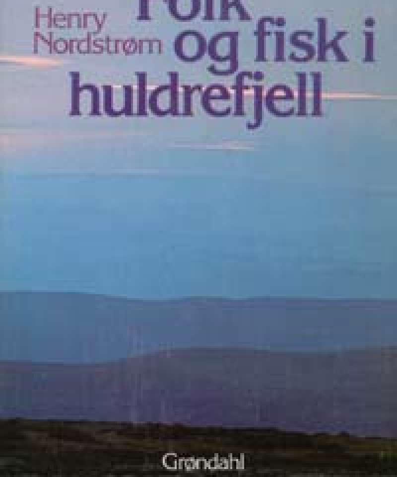 Folk og fisk i huldrefjell
