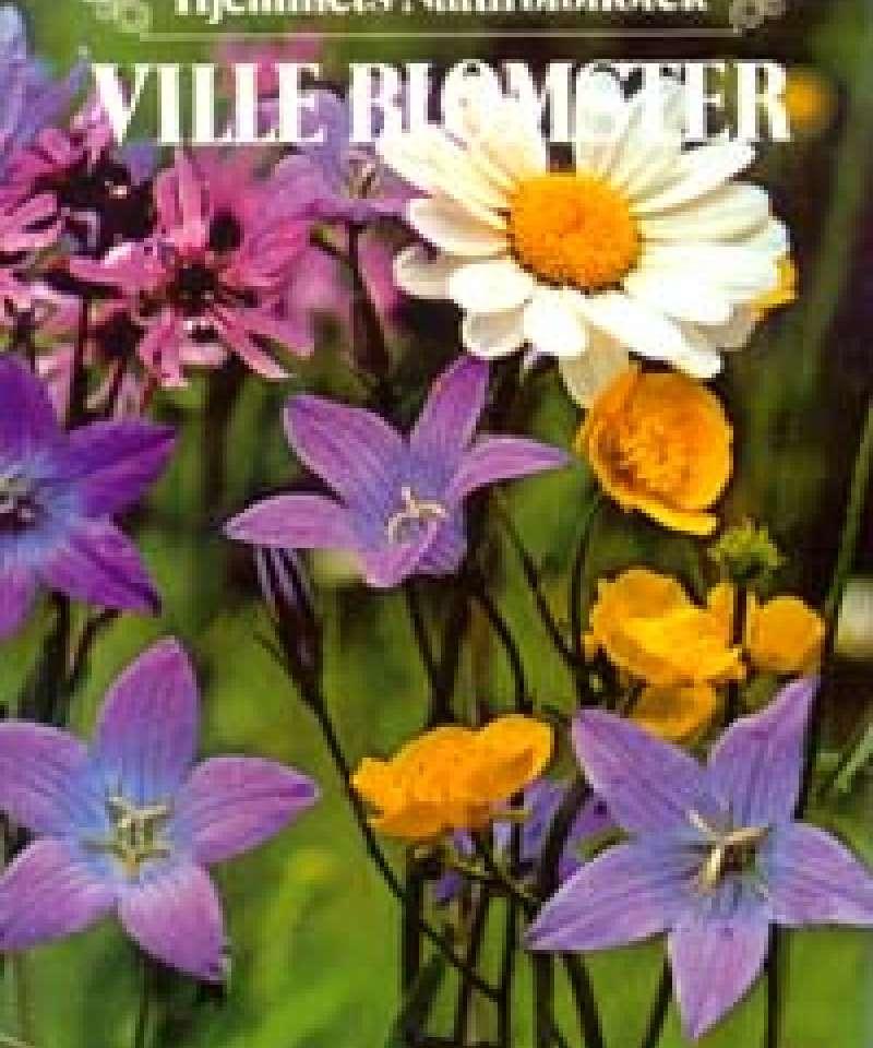 Ville blomster