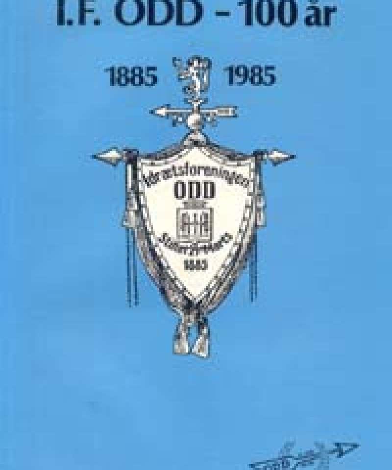 I.F. ODD - 100 år