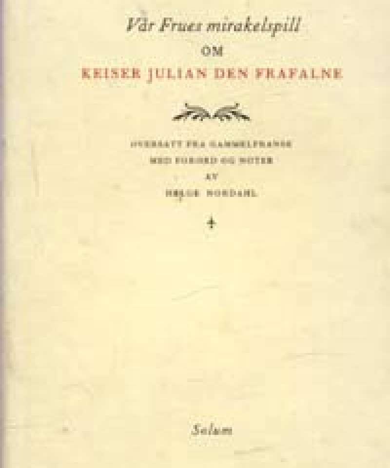 Vår Frues mirakelspill om Keiser Julian den Frafalne