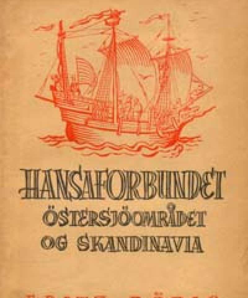 Hansaforbundet - Østersjøområdet og Skandinavia