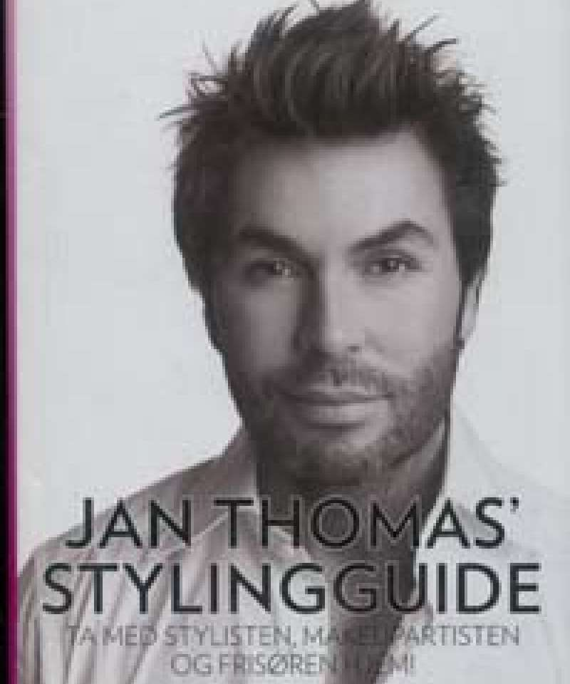Jan Thomas' stylingguide