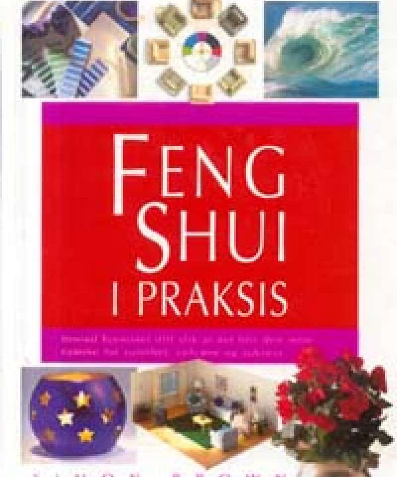 Feng Shui i praksis
