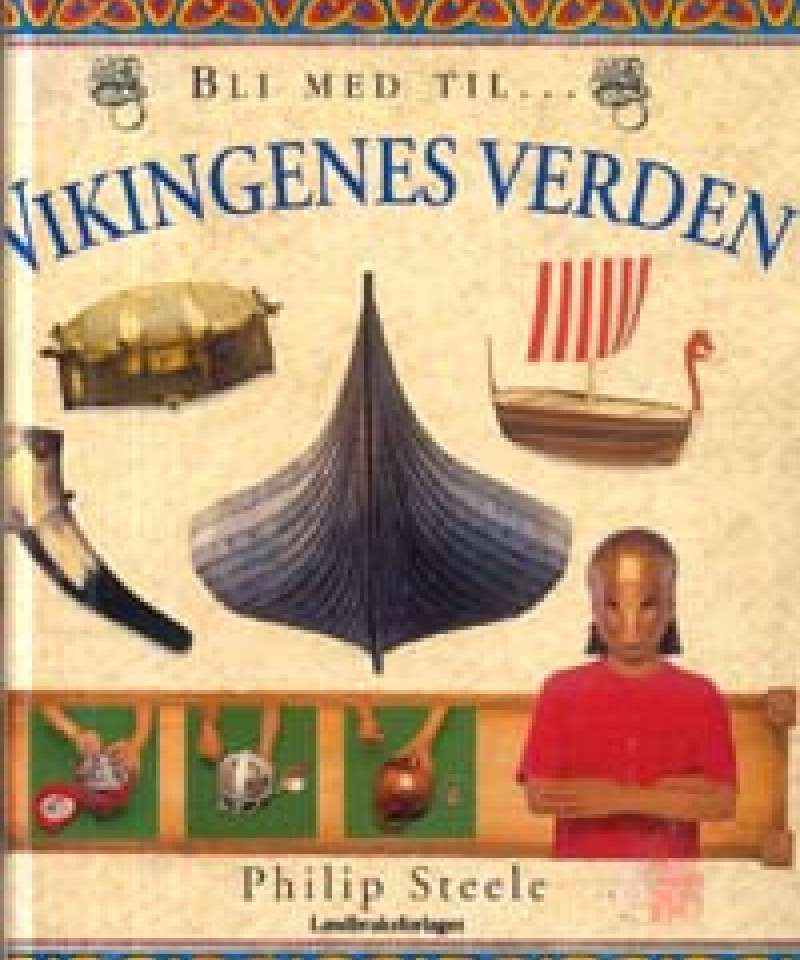Bli med til Vikingenes verden