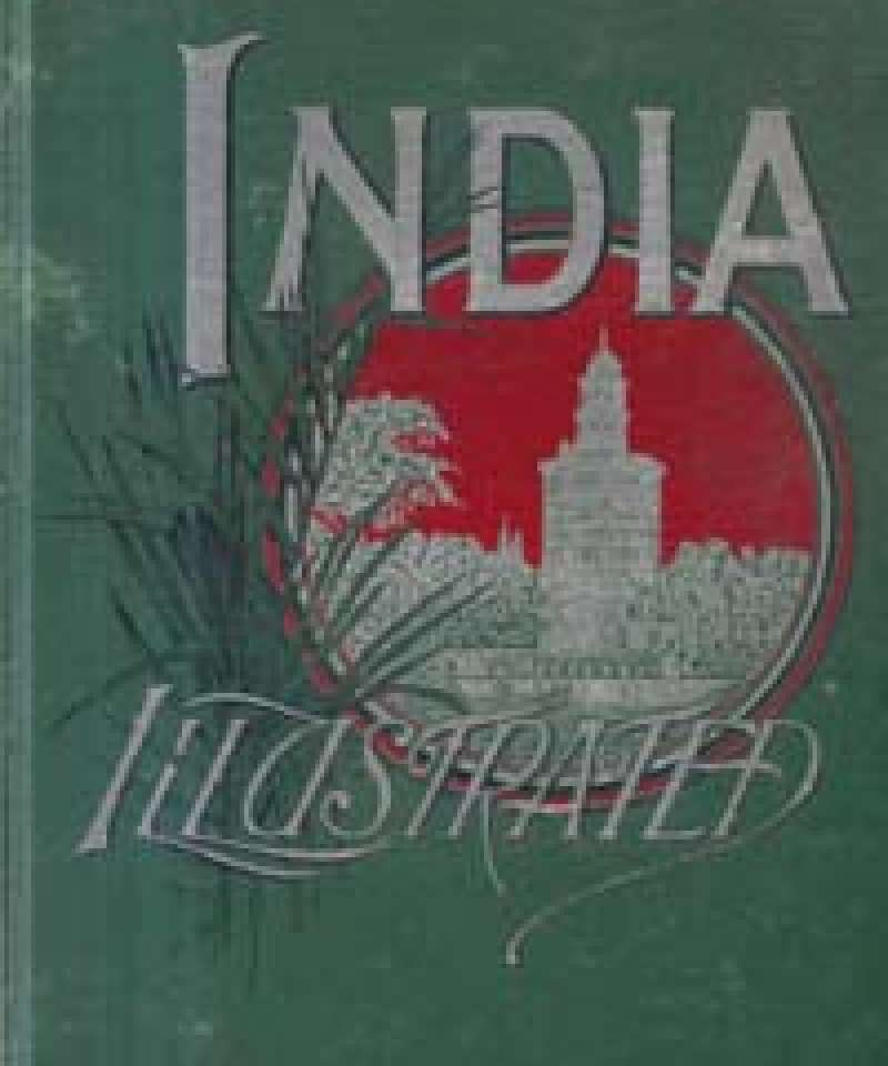 India Illustrated With Pen and Pencil