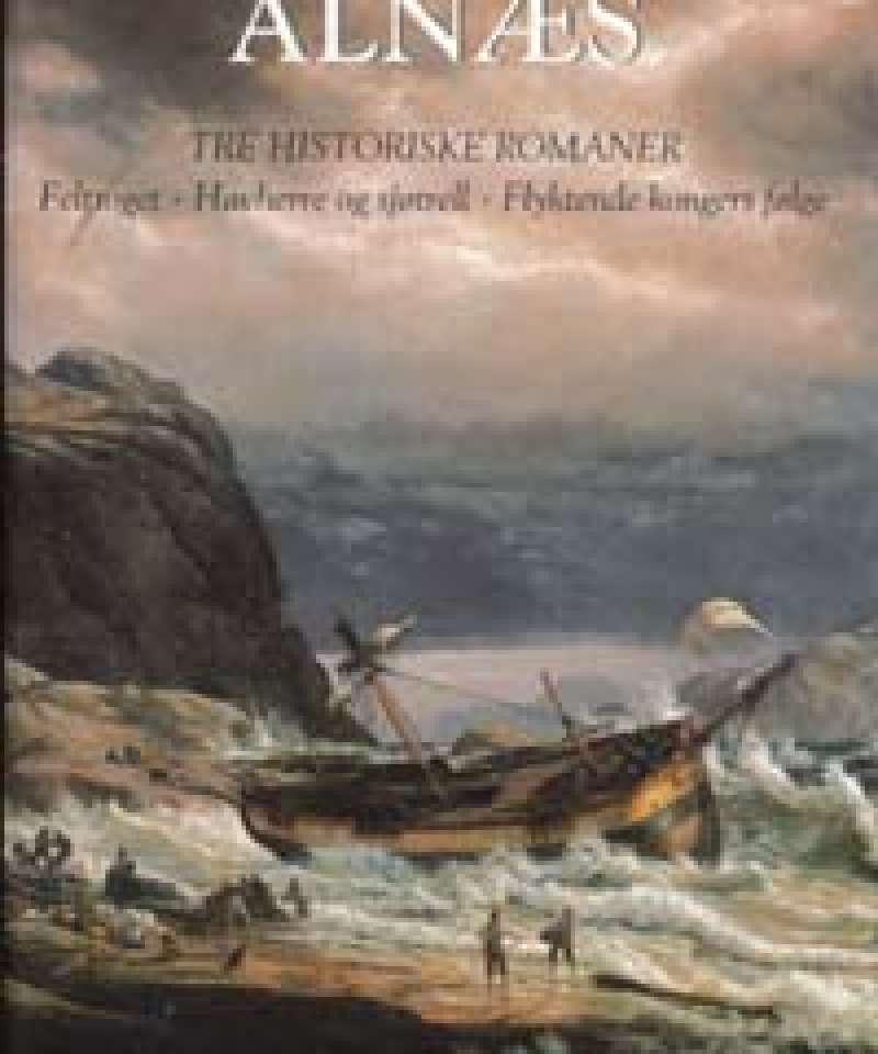 Tre historiske romaner
