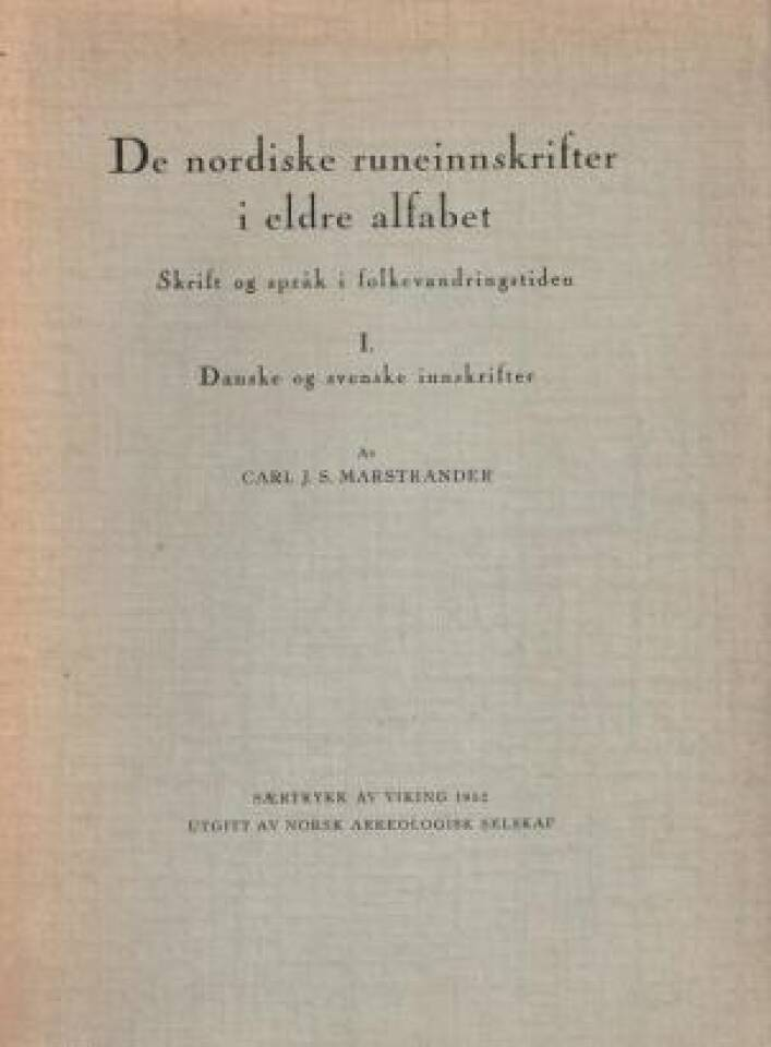 De nordiske runeinnskrifter i eldre alfabet